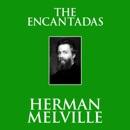 The Encantadas (Unabridged) MP3 Audiobook