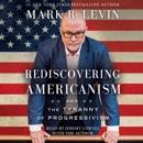 Download Rediscovering Americanism (Unabridged) MP3