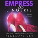 Empress in Lingerie: Lingerie Series, Book 5 (Unabridged) mp3 descargar
