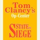 Tom Clancy's Op-Center #6: State of Siege (Unabridged) MP3 Audiobook