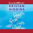 Good Luck with That: A Novel MP3 Audiobook