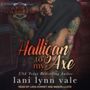 Halligan To My Axe MP3 Audiobook