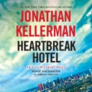 Heartbreak Hotel: An Alex Delaware Novel (Unabridged) MP3 Audiobook