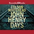 John Henry Days MP3 Audiobook