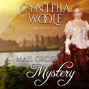 Mail Order Mystery: Brides of Seattle, Book 1 (Unabridged) MP3 Audiobook