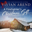 A Firefighter's Christmas Gift: Holidays in Heart Falls, Book 1 (Unabridged) MP3 Audiobook