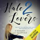 Hate 2 Lovers (Unabridged) MP3 Audiobook