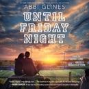 Until Friday Night (Unabridged) MP3 Audiobook