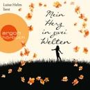 Mein Herz in zwei Welten (Gekürzte Lesung) MP3 Audiobook