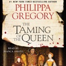 The Taming of the Queen (Unabridged) MP3 Audiobook