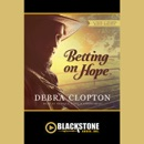 Betting on Hope: A Four of Hearts Ranch Romance MP3 Audiobook