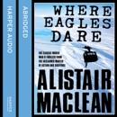 Where Eagles Dare (Abridged) MP3 Audiobook