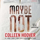 Maybe Not (Unabridged) MP3 Audiobook