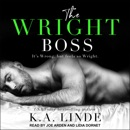 The Wright Boss: It's Wrong, but feels so Wright MP3 Audiobook
