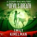 The Devil's Breath: Sydney Rye, Book 5 (Unabridged) MP3 Audiobook