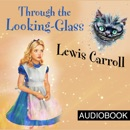 Through the Looking-Glass MP3 Audiobook