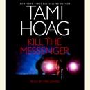 Kill the Messenger (Unabridged) MP3 Audiobook