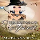 Christmas Spirit: The Middle-Aged Ghost Whisperer, Book 1 (Unabridged) MP3 Audiobook