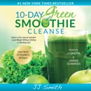 10-Day Green Smoothie Cleanse (Unabridged) MP3 Audiobook
