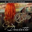 Immortal Stories: Eve (Unabridged) MP3 Audiobook