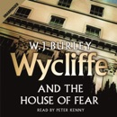 Wycliffe and the House of Fear MP3 Audiobook