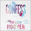 Confess (Unabridged) MP3 Audiobook
