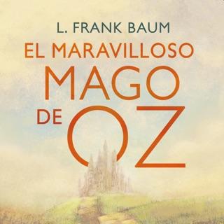 El maravilloso Mago de Oz (Colección Alfaguara Clásicos) E-Book Download