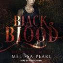 Black Blood: The Time Spirit Trilogy, Book 2 MP3 Audiobook