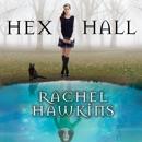 Hex Hall MP3 Audiobook
