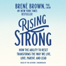 Rising Strong: How the Ability to Reset Transforms the Way We Live, Love, Parent, and Lead (Unabridged) MP3 Audiobook