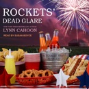 Rockets' Dead Glare: Tourist Trap Mysteries, Book 5 MP3 Audiobook