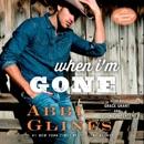 When I'm Gone (Unabridged) MP3 Audiobook
