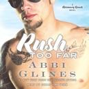 Rush Too Far (Unabridged) MP3 Audiobook
