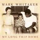 My Long Trip Home: A Family Memoir MP3 Audiobook