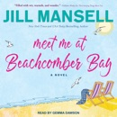 Meet Me at Beachcomber Bay MP3 Audiobook