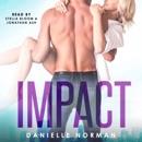 Impact: Iron Orchids, Book 3 (Unabridged) MP3 Audiobook