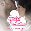 Twisted Perfection (Unabridged) MP3 Audiobook