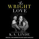 The Wright Love: Wright Love Duet, Book 1 MP3 Audiobook