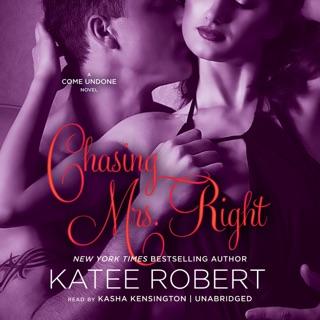 Chasing Mrs. Right: A Come Undone Novel E-Book Download