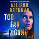 Too Far Gone MP3 Audiobook