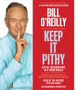 Keep It Pithy: Useful Observations in a Tough World (Unabridged) MP3 Audiobook