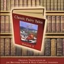 Classic Fairy Tales, Volume 3 (Unabridged) [Unabridged Fiction] MP3 Audiobook