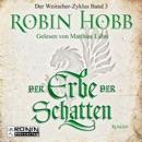 Der Erbe der Schatten - Die Chronik der Weitseher 3 (Ungekürzt) MP3 Audiobook