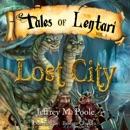 Lost City: Tales of Lentari Series, Book 1 (Unabridged) MP3 Audiobook