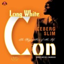 Long White Con: The Biggest Score of His Life MP3 Audiobook