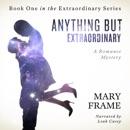 Anything but Extraordinary, Volume 1 (Unabridged) MP3 Audiobook