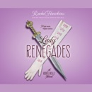 Lady Renegades: High Heels, Higher Stakes... MP3 Audiobook