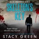 Skeleton's Key: Delta Crossroads, Volume 2 (Unabridged) MP3 Audiobook
