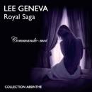 Commande-moi: Royal Saga 1 MP3 Audiobook