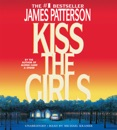 Kiss the Girls MP3 Audiobook